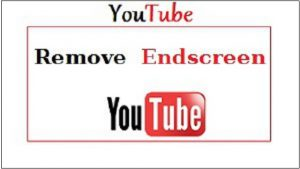Youtube-Remove-endscreen