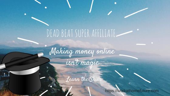 Deadbeat Super Affiliate, report on this program