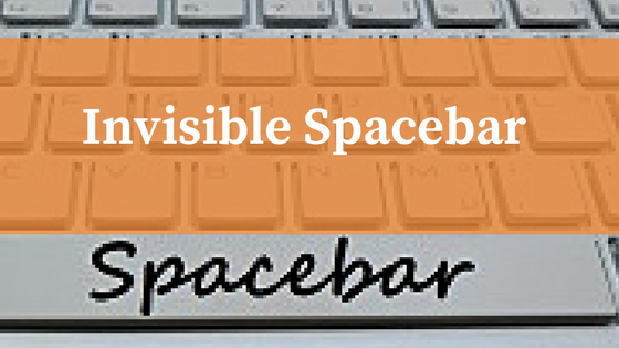 Invisible Spacebar
