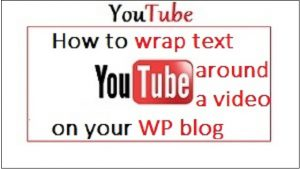 Youtube Wrap text around a video