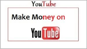 Youtube How people make money on Youtube