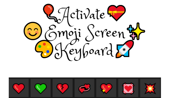 Activate Emoji Screen Keyboard