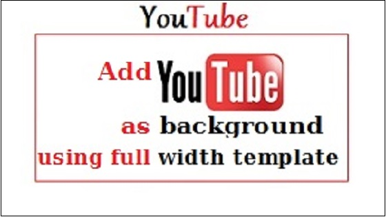 Youtube as background full width template