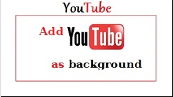 Youtube as background