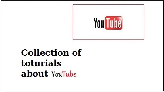 Youtube collection tutorials