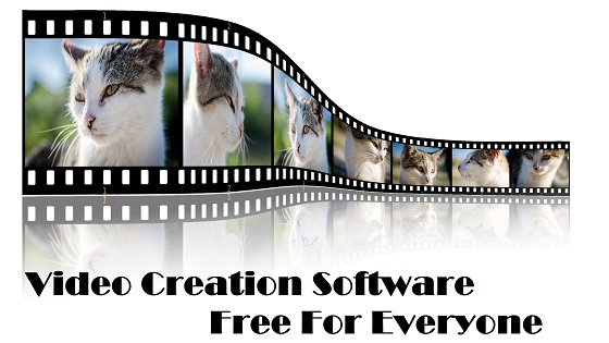 Video Creation Software Free For Everyone