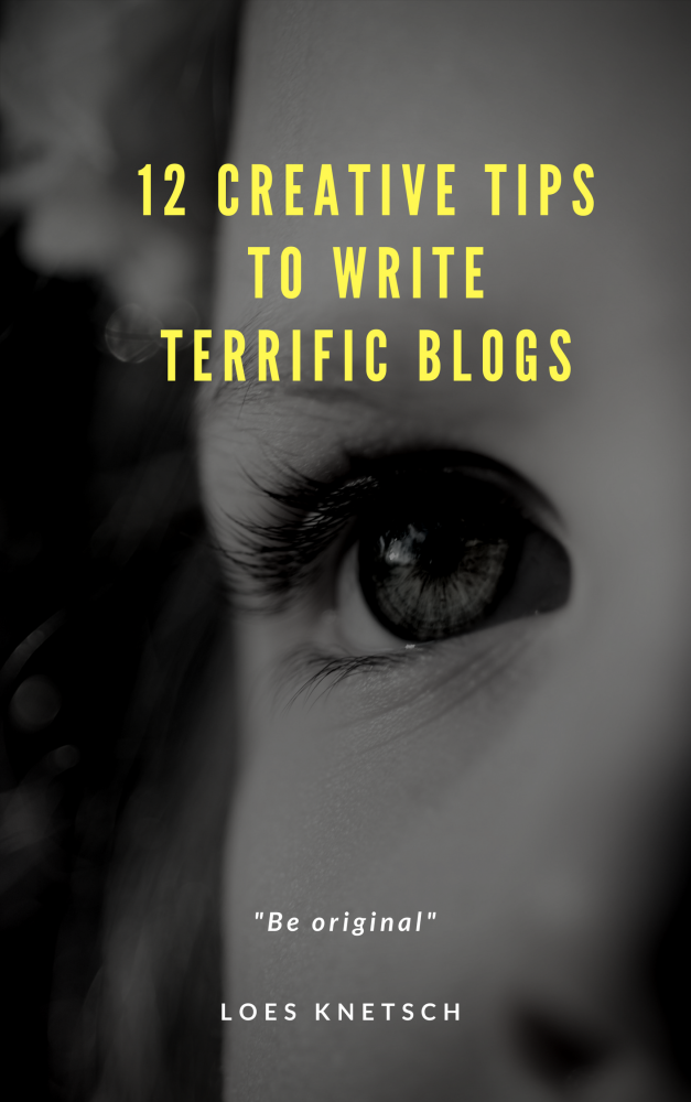 12 creative tips to write terrific blogs