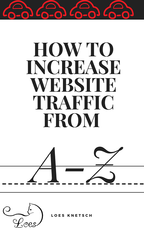 How to Increase Website Traffic from a to z