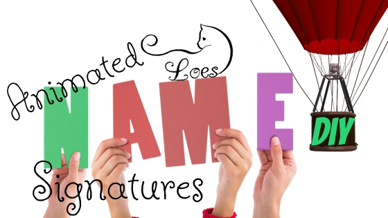 Animated name signatures DIY