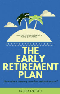 The early retirement plan
