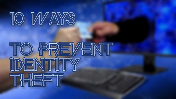 10-Ways-to-Prevent-Identity-Theft
