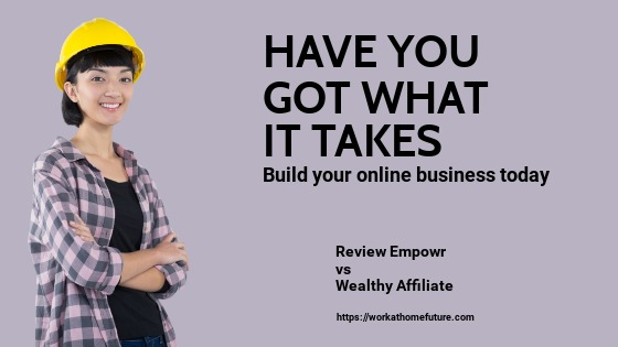 Review Wealthy Affiliate vs Empowr