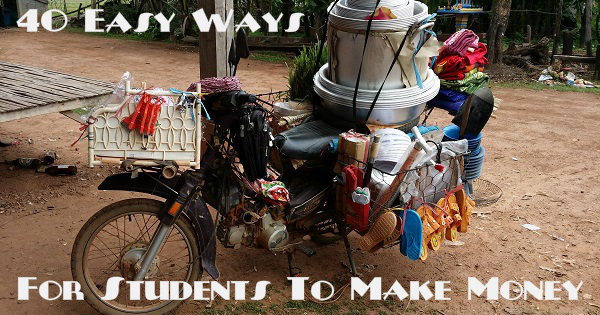 40 Easy Ways For Students To Make Money