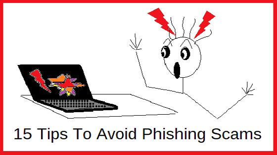 15 Tips To Avoid Phishing Scams